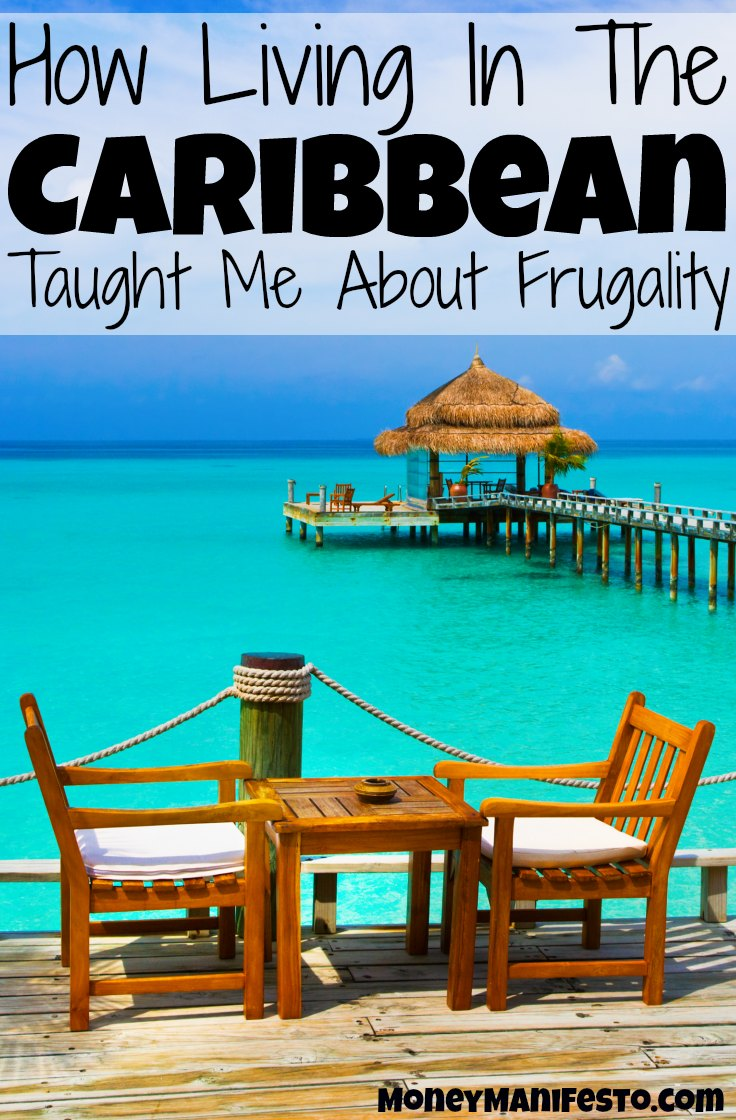 I never though living in the Caribbean could teach someone how to be frugal, but Cat learned a lot about frugality! Frugal living can be done anywhere. Check out these frugal living tips and ideas and incorporate them in your life, especially the second one! Your budget will thank you.