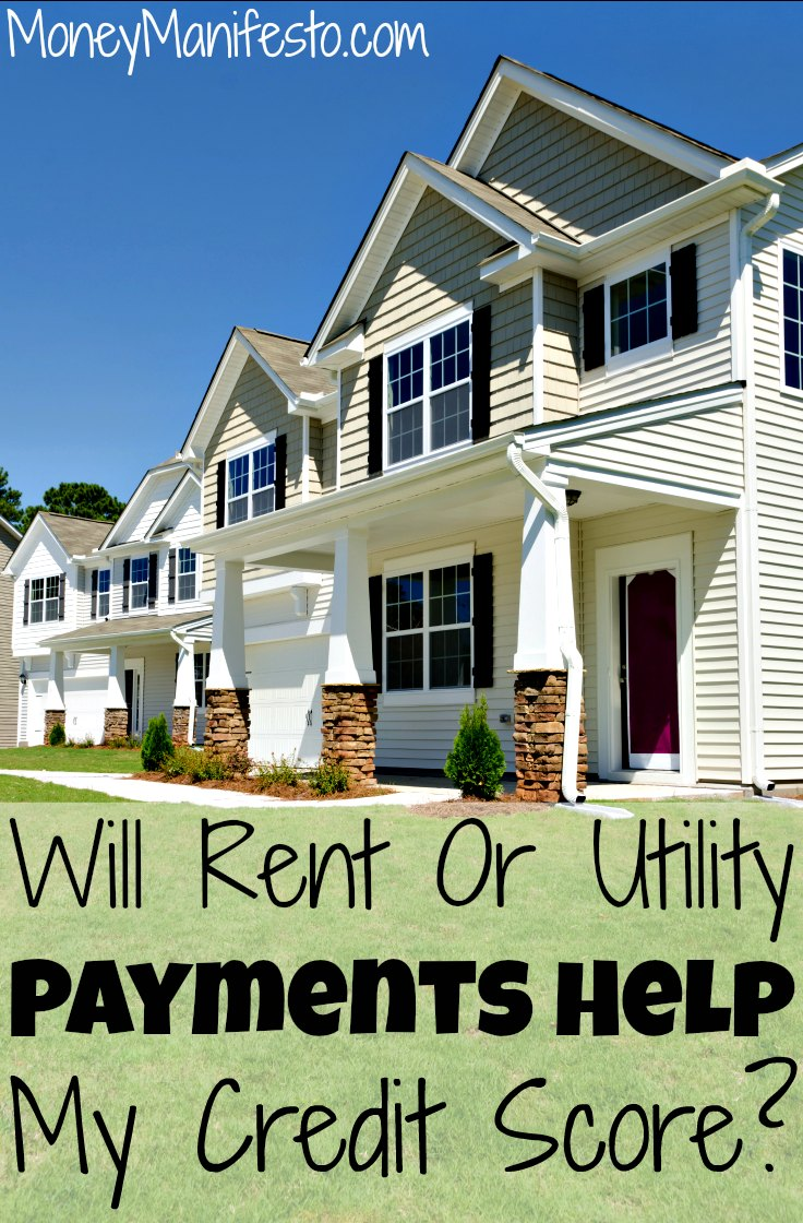 will rent or utility payments help increase my credit score
